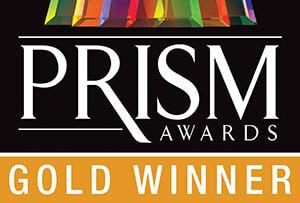 Prism Awards Gold Winner